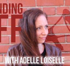 Sounding Off With Adelle Loiselle