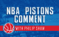 NBA Pistons Comment