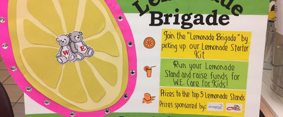 Lemonade Brigade sign, June 2017. (Photo courtesy of W.E. Care For Kids)